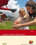 """Südtiroler Landleben, frisch wie Quellwasser: Katalog 2009 """"Roter Hahn – Urlaub auf dem Bauernhof"""""""