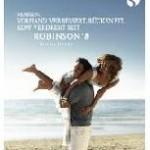 """Robinson startet umfangreiche Werbekampagne: """"Mehr vom Sommer seit Robinson"""""""