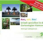 Kurz, nah, hier! Ferienzeit in Deutschland: Hannover lädt ein in die Gartenregion