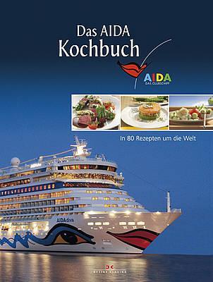 In 80 Rezepten um die Welt: Das AIDA Kochbuch ist da!