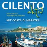 Aktiv-Urlaub im ursprünglichen Süditalien