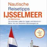 Überarbeitete und erweiterte Auflage des Ratgebers für Bootsurlauber in den Niederlanden